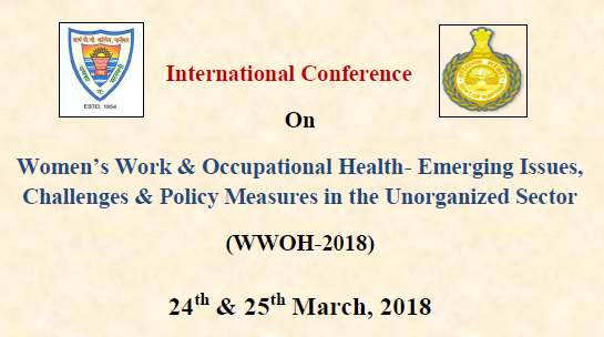 International Conferenc On Women's Work & Occupational Health- Emerging Issues,